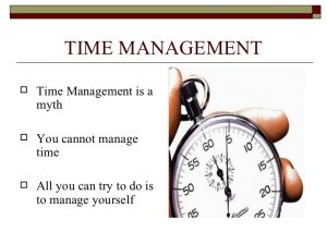 Time Management is a Myth 4