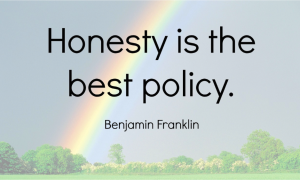 Day 1080 – Honesty Will Drive Success - Wisdom Unplugged - Wisdom-Trek ©