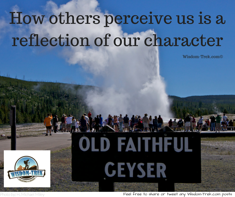 How others perceive us is a reflection of our character