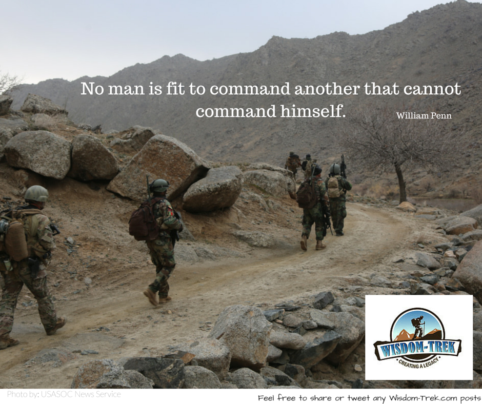 No man is fit to command another that cannot command himself