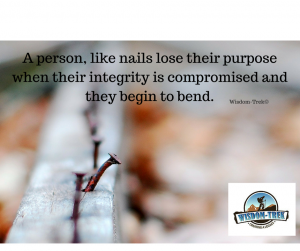 A person, like nails lose their purpose when their integrity is compromised and they begin to bend.